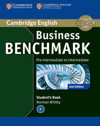Business Benchmark Pre-intermediate to Intermediate BULATS Student's Book by Norman Whitby