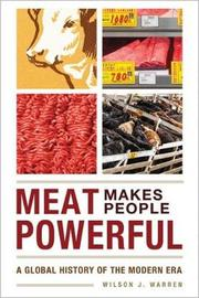 Meat Makes People Powerful by Wilson J Warren