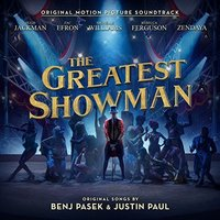 The Greatest Showman Original Movie Soundtrack by Various