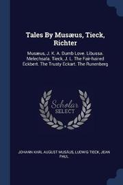 Tales by Musus, Tieck, Richter by Ludwig Tieck