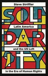 Solidarity by Steve Striffler