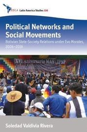 Political Networks and Social Movements by Soledad Valdivia Rivera