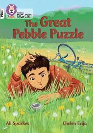 The Great Pebble Puzzle by Ali Sparkes