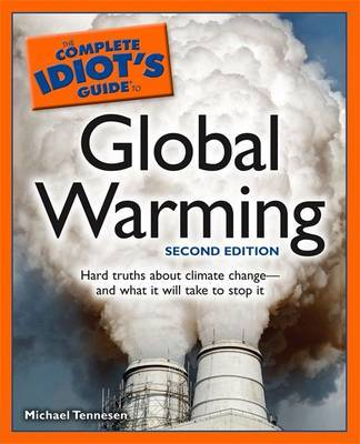 Complete Idiot's Guide to Global Warming by Michael Tennesen image