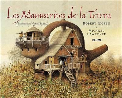 Los Manuscritos de La Tetera: El Intrepido Viaje Al Extremo del Mundo by Michael Lawrence image