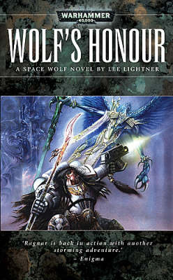 Warhammer: Wolf's Honour (Space Wolf) by Lee Lightner
