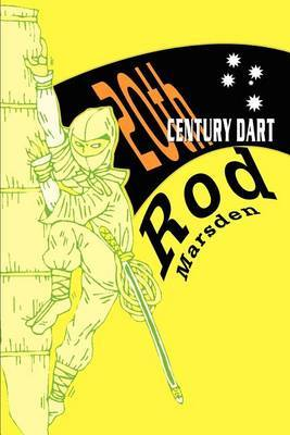 20th Century Dart by Rod Marsden
