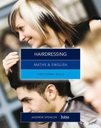 Maths & English for Hairdressing by Andrew Spencer
