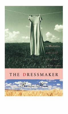 The Dressmaker by Rosalie Ham