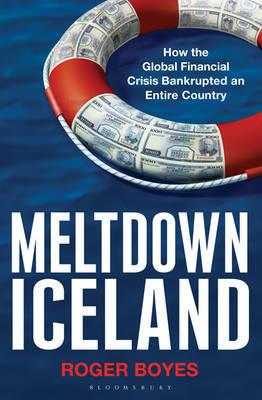 Meltdown Iceland by Roger Boyes image