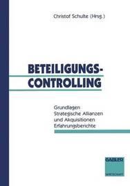 Beteiligungscontrolling by Christof Schulte