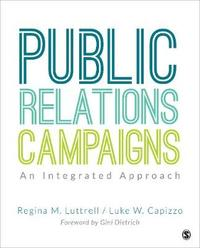 Public Relations Campaigns by Regina M Luttrell