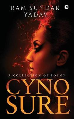 Cynosure by Ram Sundar Yadav
