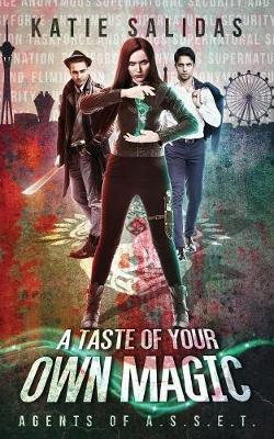 A Taste of Your Own Magic by Katie Salidas image