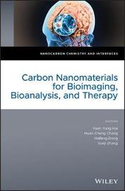 Carbon Nanomaterials for Bioimaging, Bioanalysis, and Therapy image