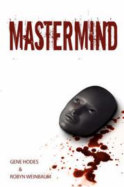 Mastermind by Robyn Weinbaum