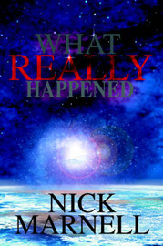 What Really Happened by Nick Marnell image