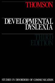 Developmental Dyslexia by Michael Thomson