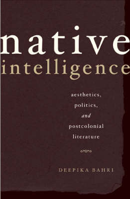 Native Intelligence by Deepika Bahri