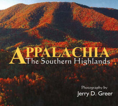 Appalachia: The Southern Highlands