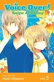 Voice Over!: Seiyu Academy, Volume 5 by Maki Minami