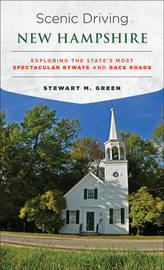 Scenic Driving New Hampshire by Stewart M Green