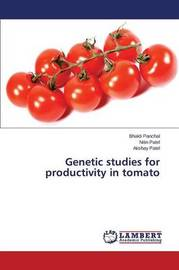 Genetic Studies for Productivity in Tomato by Panchal Bhakti