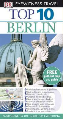 DK Eyewitness Top 10 Travel Guide: Berlin by Juergen Scheunemann