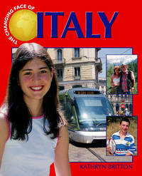 The Changing Face Of: Italy by Kathryn Britton image