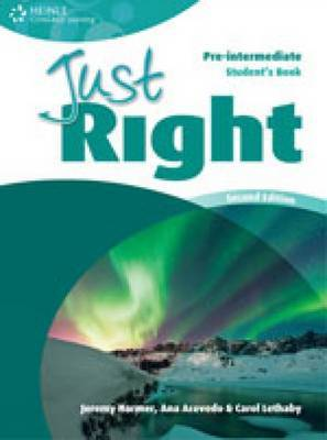 Just Right Workbook without Key: Pre-intermediate American English Version by Ana Acevedo