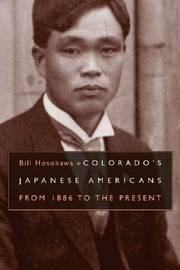 Colorado's Japanese American by Bill Hosokawa image