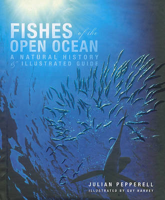Fishes of the Open Ocean by Julian Pepperell image