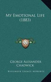 My Emotional Life (1883) by George Alexander Chadwick