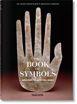 Book of Symbols: Archetypal Reflections in Word and Image by Archive for Research in Archetypal Symbolism (ARAS)