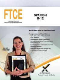 FTCE Spanish K-12 by Sharon A Wynne image