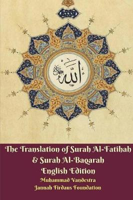 The Translation of Surah Al-Fatihah & Surah Al-Baqarah English Edition by Muhammad Vandestra