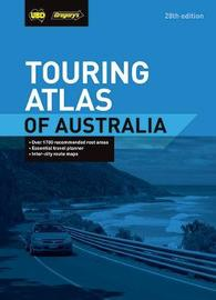 Touring Atlas of Australia 28th ed by UBD / Gregory's