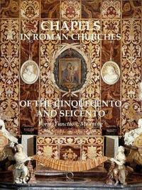 Chapels in Roman Churches of the Cinquecento and Seicento