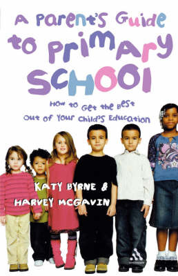 A Parent's Guide to Primary School by Katy Byrne image