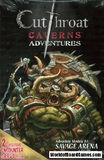 Cutthroat Caverns: Adventures Modules B1-B2