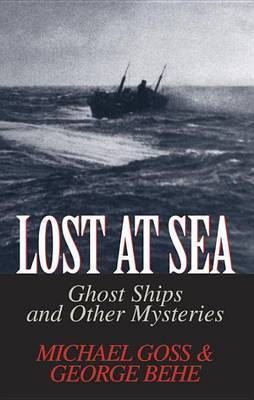 Lost At Sea by Michael Goss