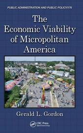 The Economic Viability of Micropolitan America by Gerald L. Gordon