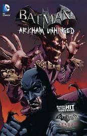 Batman Arkham Unhinged Vol. 3 by Derek Fridolfs
