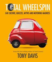 Total Wheelspin by Tony Davis