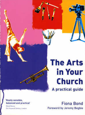 The Arts in Your Church by Fiona Bond image