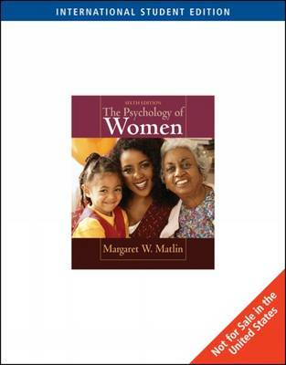 The Psychology of Women by Margaret Matlin