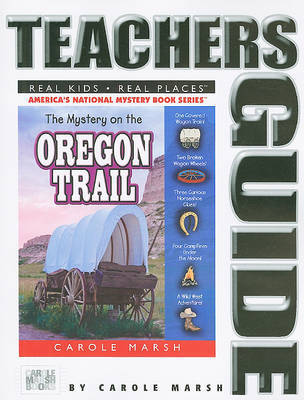 The Mystery on the Oregon Trail by Carole Marsh image