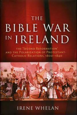The Bible War in Ireland by Irene Whelan image