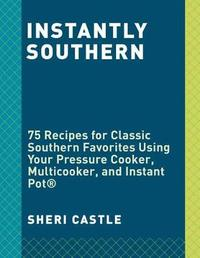 Instantly Southern by Sheri Castle image