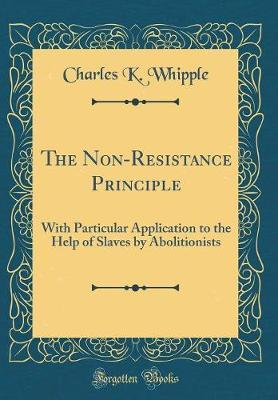 The Non-Resistance Principle by Charles King Whipple image